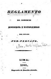 Reglamento de comercio nacional y extranjero del estado Nor-Peruano