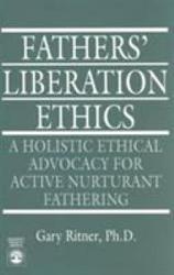 Fathers Liberation Ethics Book PDF