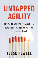 Untapped Agility