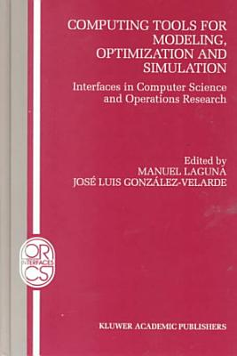 Computing Tools for Modeling  Optimization and Simulation PDF