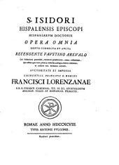 S. Isidori ... Opera Omnia ...: Etymologiarum, libri X priores, Volume 3