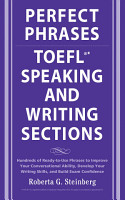 Perfect Phrases for the TOEFL Speaking and Writing Sections PDF