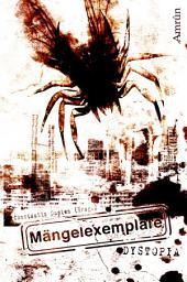 Mängelexemplare 2: Dystopia: Dystopische Anthologie, Ausgabe 2