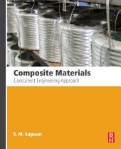 Composite Materials: Concurrent Engineering Approach