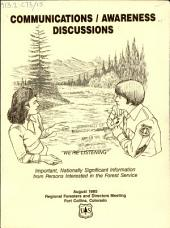 "Communications/awareness discussions: ""we're listening"" : important, nationally significant information from persons interested in the Forest Service"