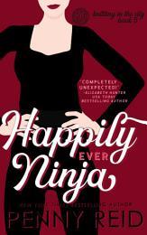 Happily Ever Ninja