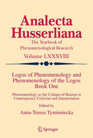 Logos of Phenomenology and Phenomenology of the Logos  Book One PDF