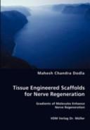 Tissue Engineered Scaffolds for Nerve Regeneration