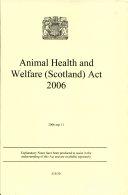 Animal Health and Welfare (Scotland) Act 2006