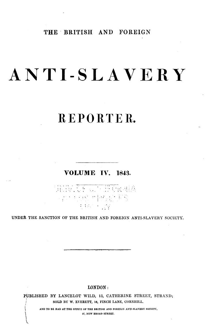 The British and Foreign Anti-slavery Reporter