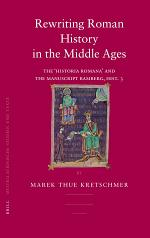Rewriting Roman History in the Middle Ages