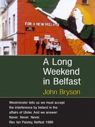 A Long Weekend In Belfast Book PDF