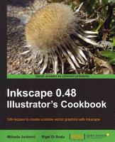 Inkscape 0 48 Illustrator s Cookbook PDF