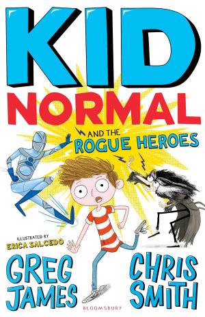 Kid Normal and the Rogue Heroes  Kid Normal 2