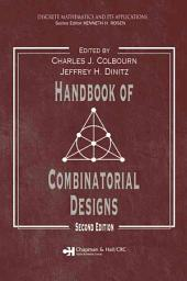 Handbook of Combinatorial Designs, Second Edition: Edition 2