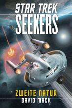 Star Trek   Seekers 1  Zweite Natur PDF