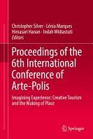 Proceedings of the 6th International Conference of Arte Polis PDF