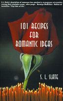 101 Recipes for Romantic Ideas