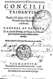 Sacrosancti et oecumenici Concilii Tridentini Paulo III, Iulio III [et] Pio IIII pontificibus maximis celebrati: canones et decreta
