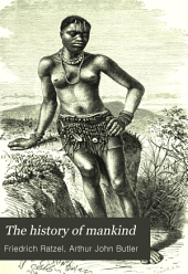 The History of Mankind: Volume 1