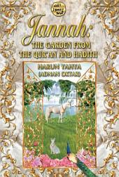 Jannah: The Garden from the Qur'an and Hadith