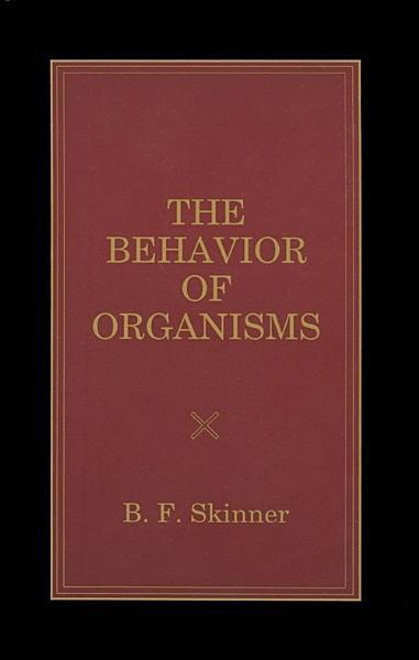 The Behavior of Organisms PDF