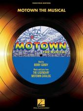 Motown: The Musical (Songbook): Book by Berry Gordy