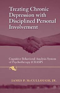 Treating Chronic Depression with Disciplined Personal Involvement