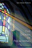 The Drama of Preaching PDF