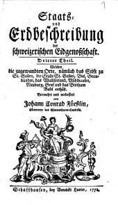 Staats- und Erdbeschreibung der schweizerischen Eidgenoßschaft: Band 3