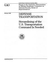 Defense Transportation: Streamlining of the U. S. Transportation Command Is Needed
