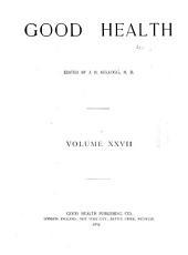 Good Health: Volume 27