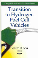Transition to Hydrogen Fuel Cell Vehicles