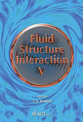 Fluid Structure Interaction V