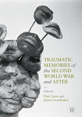 Traumatic Memories Of The Second World War And After