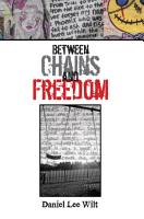 Between Chains and Freedom PDF