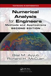 Numerical Analysis for Engineers: Methods and Applications, Second Edition, Edition 2