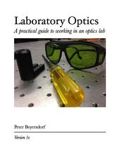Laboratory Optics: A practical guide to working in an optics lab