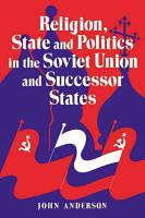 Religion  State and Politics in the Soviet Union and Successor States PDF