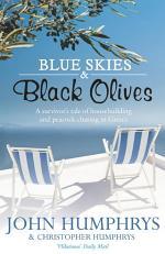 Blue Skies & Black Olives