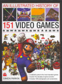 An Illustrated History of 151 Video Games PDF