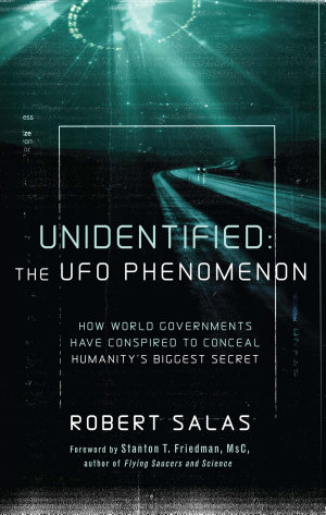 Unidentified  The UFO Phenomenon