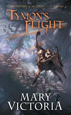 Tymon s Flight