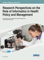 Research Perspectives on the Role of Informatics in Health Policy and Management PDF