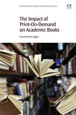 The Impact of Print On Demand on Academic Books