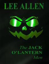 The Jack O' Lantern Men