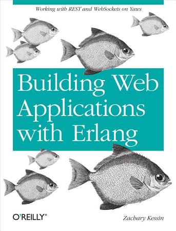 Building Web Applications with Erlang PDF