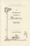 A Performer's Guide to Medieval Music