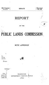 Report of the Public Lands Commission: With Appendix