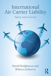 International Air Carrier Liability: Safety and Security